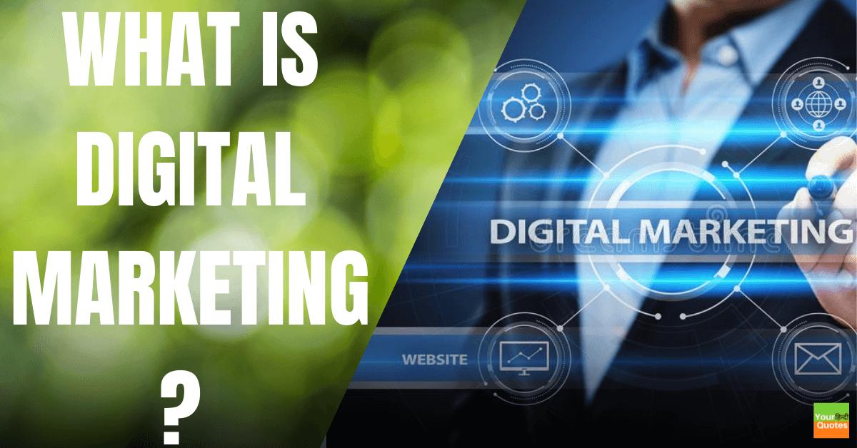 What is Digital Marketing ? डिजिटल मार्केटिंग के फायदे तथा प्रकार हिंदी में....!!