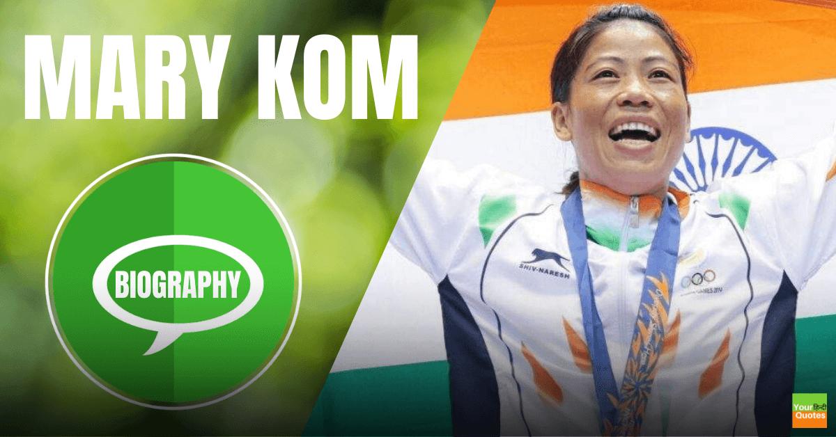 Mary kom Biography In Hindi