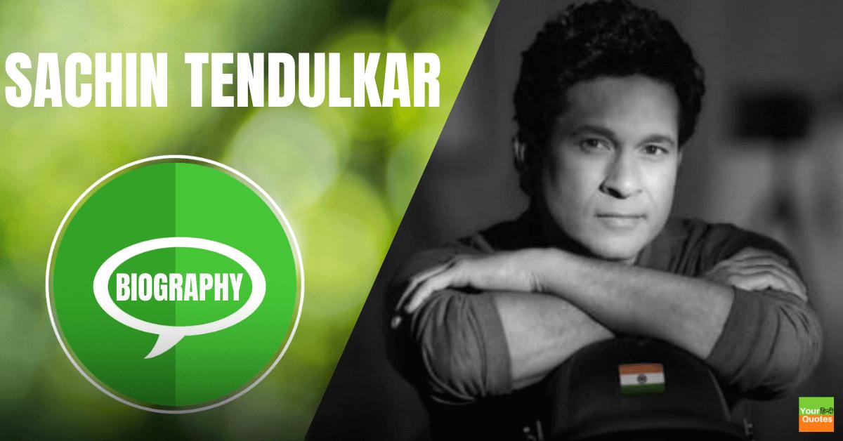 Sachin Tendulkar Biography In Hindi